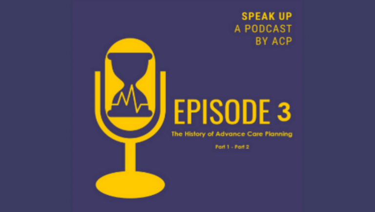 EPISODE THREE_ THE HISTORY OF ADVANCE CARE PLANNING IN CANADA