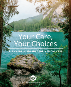 PDF - Your Care Your Choices Planning in Advance for Medical Care